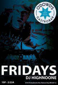 Fridays with DJ Highnoone
